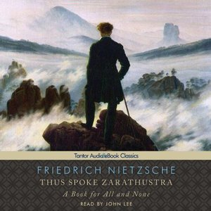 "Friedrich Nietzsche - ""Thus Spoke Zarathustra"""